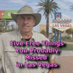 Five Things to See in Las Vegas!