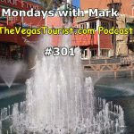 Mondays with Mark The Vegas Tourist Podcast